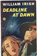 Deadline at Dawn by William Irish