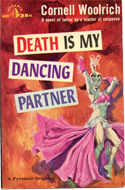 Death is my Dancing Partner by Cornell Woolrich