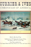 Currier & Ives Chronicles of America by John Lowell Pratt