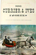 100 Currier and Ives Favorites edited by Albert K. Baragwanath