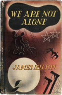 We Are Not Alone by James Hilton