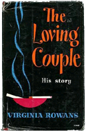 The Loving Couple: Her Story and His Story by Virginia Rowans