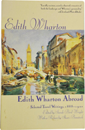 Edith Wharton Abroad: Selected Travel Writings 1888-1920