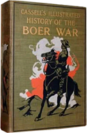 Cassell's Illustrated History of the Boer War 1899-1901 by Richard Danes (1901)