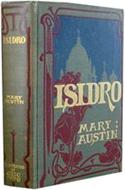 Isidro by Mary Austen (1905)