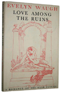 Love Among the Ruins by Evelyn Waugh