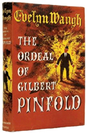 The Ordeal of Gilbert Pinfold by Evelyn Waugh