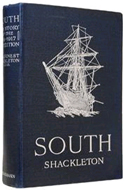 South: The Story of Shackleton's Last Expedition 1914-1917 by Ernest Shackleton