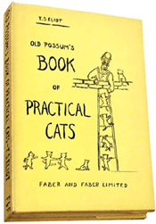 Old Possum�s Book of Practical Cats by T.S. Eliot