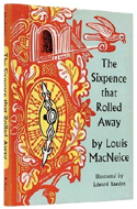 The Sixpence that Rolled Away by Louis MacNeice