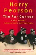 The Far Corner by Harry Pearson