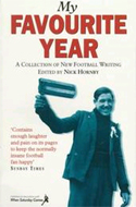 My Favourite Year edited by Nick Hornby