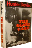 The Glory Game by Hunter Davies