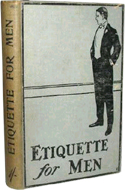 Etiquette for Men by G.R.M. Devereux (1920)