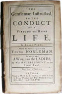 The Gentlemen Instructed, in the Conduct of a Virtuous and Happy Life by William Darrell (1733)