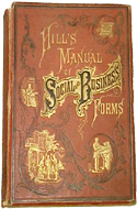 Hill's Manual of Social and Business Forms by Thos E. Hill
