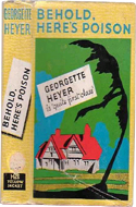Behold Here�s Poison by Georgette Heyer
