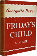 Friday�s Child by Georgette Heyer