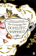 The Campaign for Domestic Happiness by Isabella Beeton