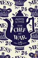 The Chef at War by Alexis Soyer