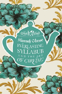 Everlasting Syllabub & the Art of Carving by Agnes Glasse