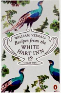Recipes from the White Hart Inn by William Verrall