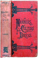 Manners Culture and Dress of the Best American Society by Richard A. Wells (1890)