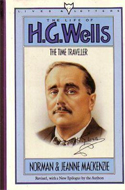 The Time Traveller: The Life of HG Wells by Jeanne and Norman Mackenzie