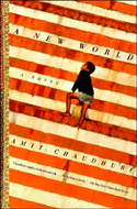 ISBN: 9780375724800 A New World by Amit Chaudhuri