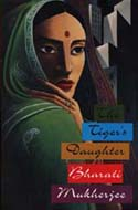 ISBN: 0449221008 The Tiger's Daugher by Bharati Mukherjee