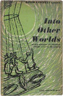 Into Other Worlds by Roger Lancelyn Green