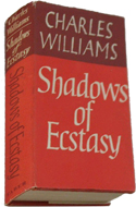 Shadows of Ecstasy by Charles Williams