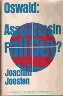 Oswald: Assassin or Fall Guy? by Joachim Joesten