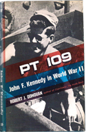 PT 109: John F Kennedy in World War II by Robert Donovan