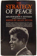The Strategy of Peace by John F. Kennedy