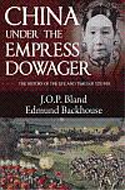 China Under the Empress Dowager by Edmund Backhouse