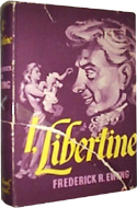 I, Libertine by Frederick R. Ewing