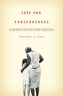 Love and Consequences by Margaret B Jones