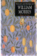 The Life and Works of William Morris: A Compilation of Works from the Bridgeman Art Library