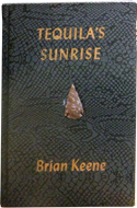 Tequila�s Sunrise by Brian Keene