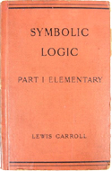 Symbolic Logic Part 1 Elementary by Lewis Carroll