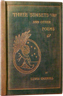 Three Sunsets and Other Poems by Lewis Carroll