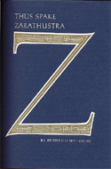 Thus Spake Zarathustra by Friedrich Nietzsche & illustrated by Arnold Bank