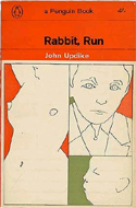 rabbit run by john updike critical essay The rabbit novels: rabbit, run rabbit redux rabbit is rich rabbit at rest interview with john updike focuses on the rabbit novels and updike's longstanding interest in chronicling the terrors and pleasures of sex, marriage, adultery, parenthood and religion that ordinary americans have experienced over the past 30 years.