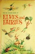 The Big Golden Book of Elves and Fairies by Jane Werner (1951)