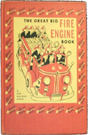 The Great Big Fire Engine Book illustrated by Tibor Gergely (1950)