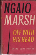Off With His Head by Ngaio Marsh