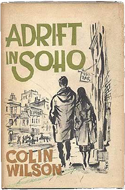 Adrift in Soho by Colin Wilson