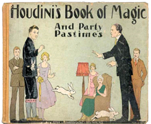 Houdini's Book of Magic and Party Pastimes by Harry Houdini