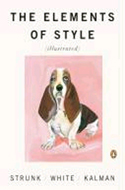 The Elements of Style by William Strunk, E.B. White, Illustrated by Maira Kalman